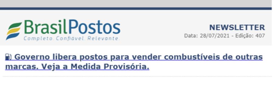 GOVERNO BRASILEIRO LIBERA POSTOS PARA VENDER COMBUSTÍVEIS DE OUTRAS MARCAS.